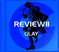 ハイレゾ/REVIEWII ~BEST OF GLAY~/GLAY