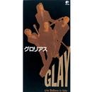 グロリアス/GLAY
