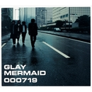 MERMAID/GLAY