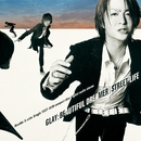 BEAUTIFUL DREAMER/STREET LIFE/GLAY