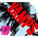 ANGEL TRIP/VAMPS