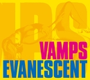 EVANESCENT/VAMPS