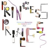 THE REBIRTH BEST~再会~/PRINCESS PRINCESS