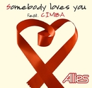 Somebody loves you feat. CIMBA/Allies(エイリーズ)