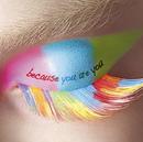 because you are you/Aqua Timez