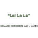 Lai La La/BHB and K2C SUNSHINE BAND feat.ジェームス小野田