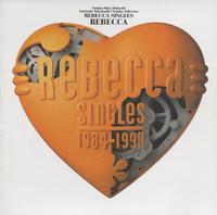 REBECCA SINGLES/REBECCA