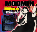 @ the Dancehall/MOOMIN featuring CORN HEAD