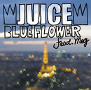 Blue Flower feat. meg/ジュース