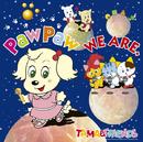WE ARE./PawPaw