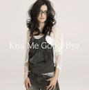 Kiss Me Good-Bye/アンジェラ・アキ