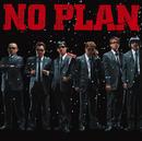 LAST PLAN/NO PLAN