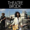 裏切りの夕焼け/Theatre Brook