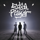 TWISTED/EdgePlayer