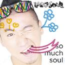 So Much Soul/TARO SOUL