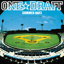 SUMMER DAYZ/ONE☆DRAFT