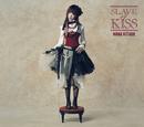 SLAVE of KISS/北出 菜奈
