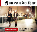 YOU CAN DO THAT/SOULHEAD