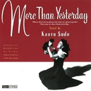 More Than Yesterday/須藤 薫