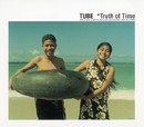 Truth of Time/TUBE