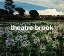 心臓の目覚める時/ただの道/Theatre Brook