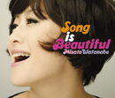 Song is Beautiful/渡辺 美里