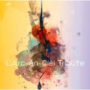 L'Arc~en~Ciel Tribute/須藤 薫