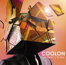Hey Now! / Today/COOLON