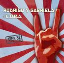 エリア52/RODRIGO Y GABRIELA & C.U.B.A.