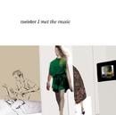 I met the music/meister