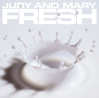 COMPLETE BEST ALBUM「FRESH」 /JUDY AND MARY
