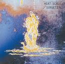 HEAT SCALE/サンセッツ