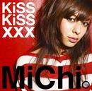 KiSS KiSS xxx/MiChi