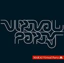 Virtual Party/MAKAI