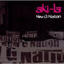 New G Nation/アキラ