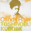 Candy Rain/久保田 利伸