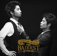 THE BADDEST~Hit Parade~/久保田 利伸