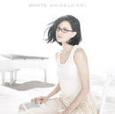 WHITE/アンジェラ・アキ