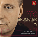 ブルックナー:交響曲第5番/Paavo Jarvi Frankfurt Radio Symphony