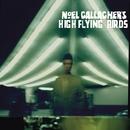 ノエル・ギャラガーズ・ハイ・フライング・バーズ/Noel Gallagher's High Flying Birds