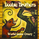 World Gone Crazy/ドゥービー・ブラザーズ
