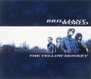 BRILLIANT WORLD/THE YELLOW MONKEY
