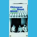 Okinawan Shout/BEGIN