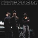 ROAD CRUISIN'/DEEN
