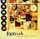 REBECCA COUPLING SONGS COLLECTION/REBECCA