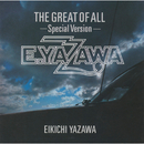 THE GREAT OF ALL-Special Version-/矢沢 永吉