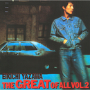 THE GREAT OF ALL VOL.2/矢沢 永吉