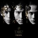 TROIS/DUSTZ