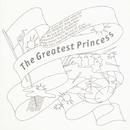 The Greatest Princess/プリンセス プリンセス