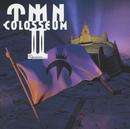 COLOSSEUM II/TMN